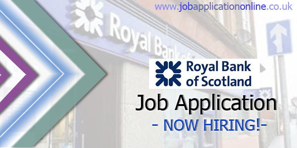 Royal Bank of Scotland (RBS) Job Application