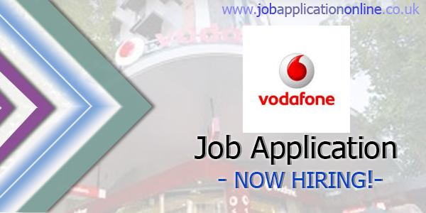 Vodafone Job Application