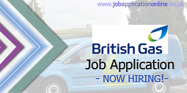 British Gas Job Application