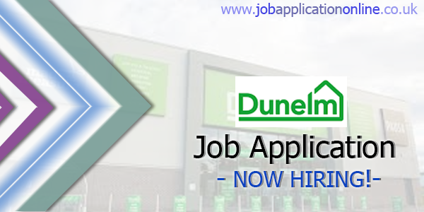 Dunelm Job Application