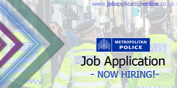 Metropolitan Police Service Job Application